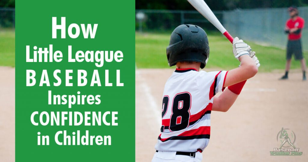 How Little League Inspires Confidence in Children